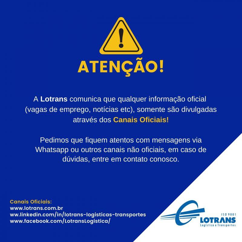 [17_52, 17_06_2020] Felipe Correa De Moraes Lotrans - Comercial_ seria algo como _ATENÇÃO, a Lotrans somente divulga vagas de emprego em seus canais oficiais. Pedimos não enviarem currículos ou documentos (21)